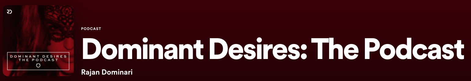 dominant desires the podcast
